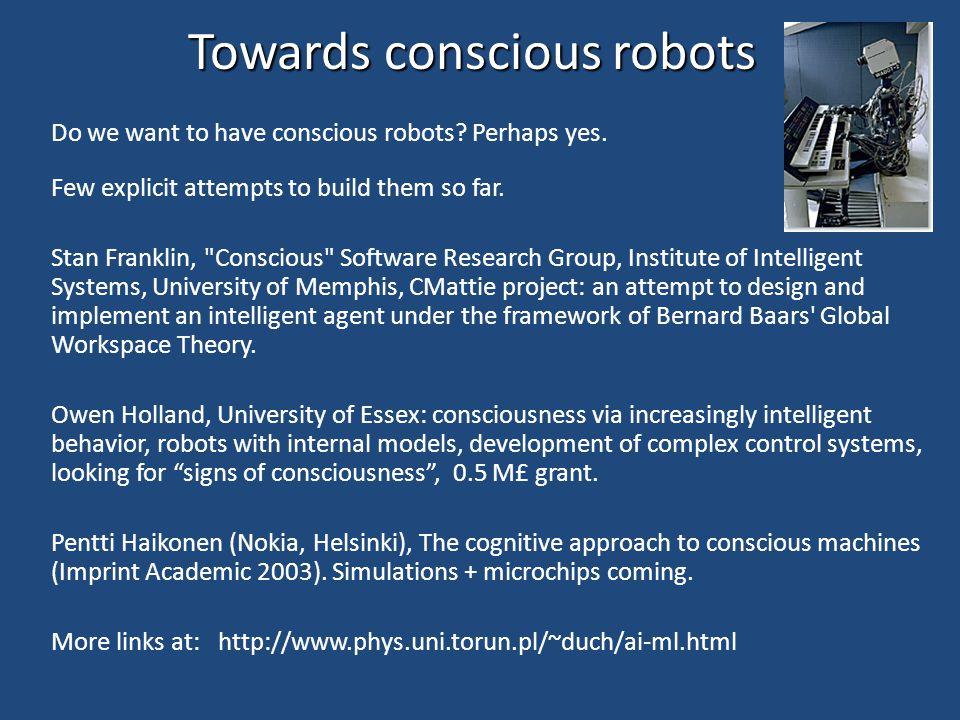 Robot development Steve is a simulation observing and evaluating our progress. Nomad, DB, Cog, Kismet – develop robot minds like babies' minds. Cog: s
