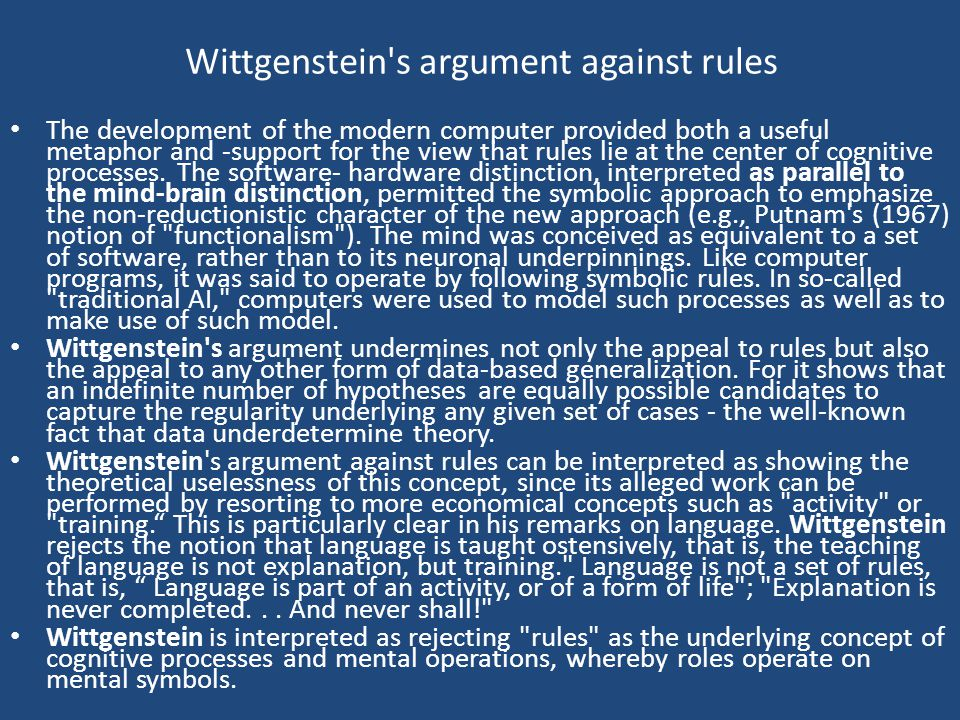 Explanations in terms of rule Wittgenstein shows that explanations in terms of rule following must be completely mistaken. For example, how can one as