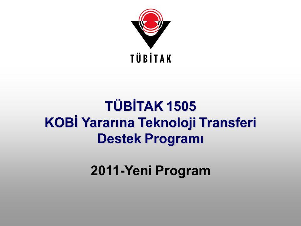 TÜBİTAK 1505 KOBİ Yararına Teknoloji Transferi Destek Programı 2011-Yeni Program