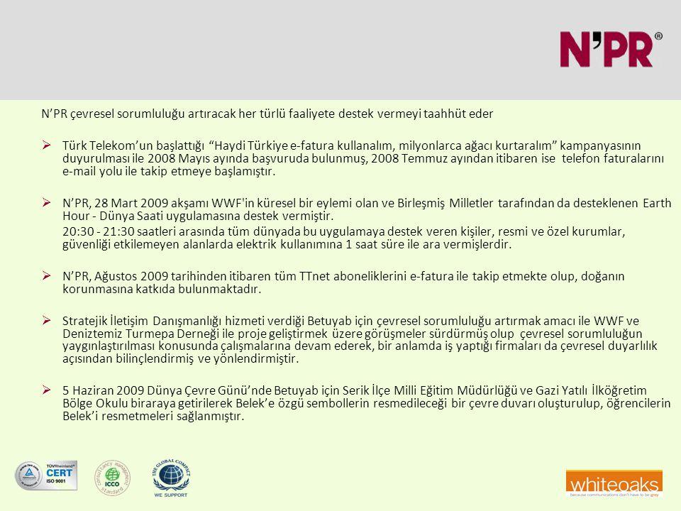 """N'PR çevresel sorumluluğu artıracak her türlü faaliyete destek vermeyi taahhüt eder  Türk Telekom'un başlattığı """"Haydi Türkiye e-fatura kullanalım, m"""