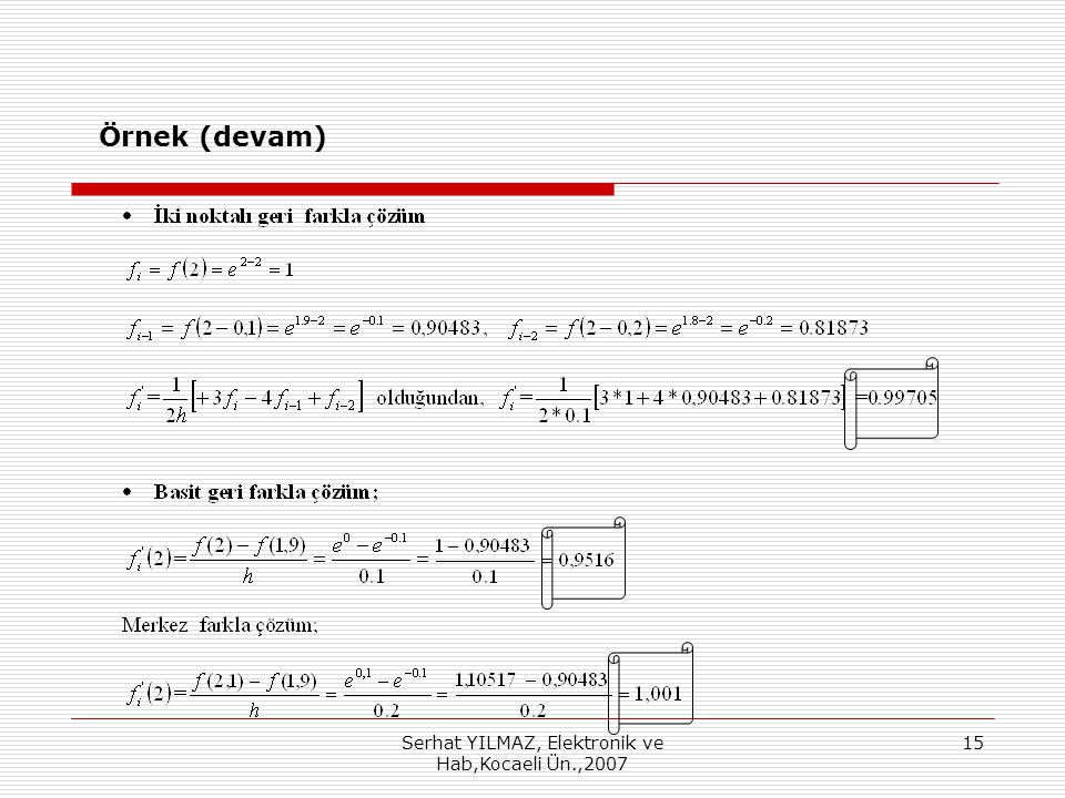 Serhat YILMAZ, Elektronik ve Hab,Kocaeli Ün.,2007 15 Örnek (devam)