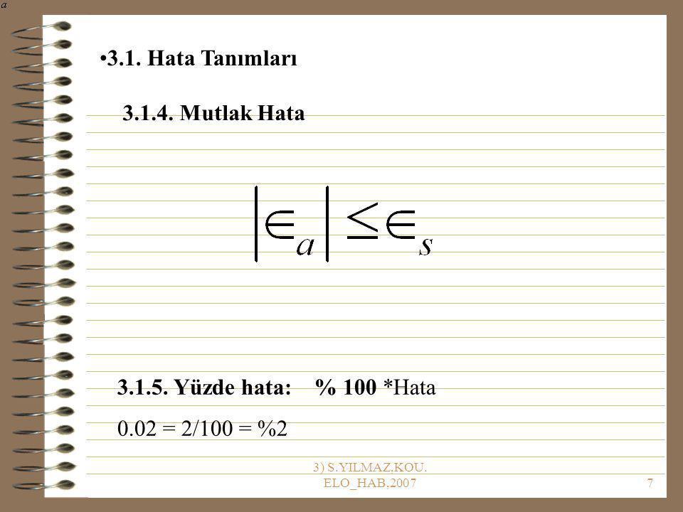 3) S.YILMAZ,KOU.ELO_HAB,20077 3.1.4. Mutlak Hata 3.1.