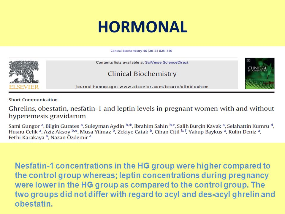 HORMONAL Nesfatin-1 concentrations in the HG group were higher compared to the control group whereas; leptin concentrations during pregnancy were lowe