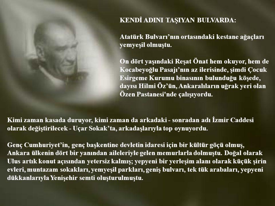KENDİ ADINI TAŞIYAN BULVARDA: Atatürk Bulvarı'nın ortasındaki kestane ağaçları yemyeşil olmuştu.