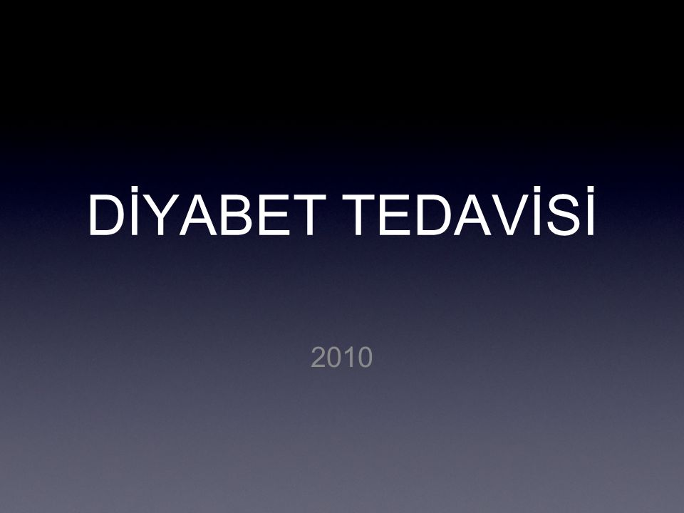 DİYABET TEDAVİSİ 2010