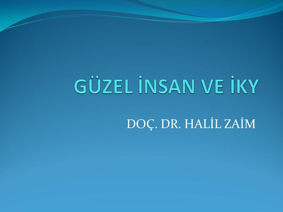 DOÇ. DR. HALİL ZAİM