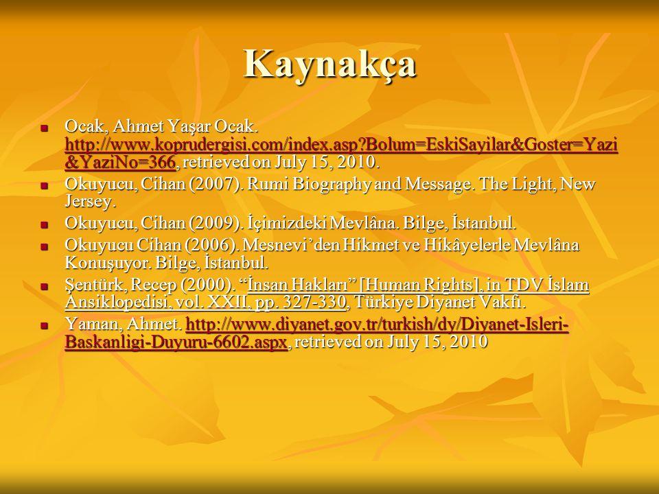 Kaynakça Ocak, Ahmet Yaşar Ocak. http://www.koprudergisi.com/index.asp?Bolum=EskiSayilar&Goster=Yazi &YaziNo=366, retrieved on July 15, 2010. Ocak, Ah