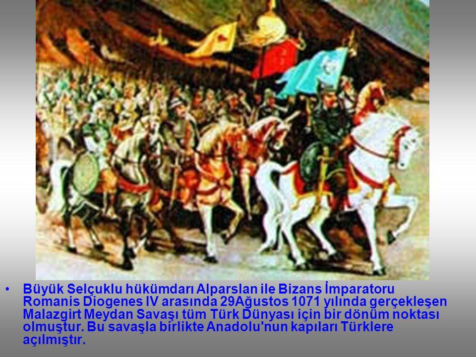Büyük Selçuklu hükümdarı Alparslan ile Bizans İmparatoru Romanis Diogenes IV arasında 29Ağustos 1071 yılında gerçekleşen Malazgirt Meydan Savaşı tüm T