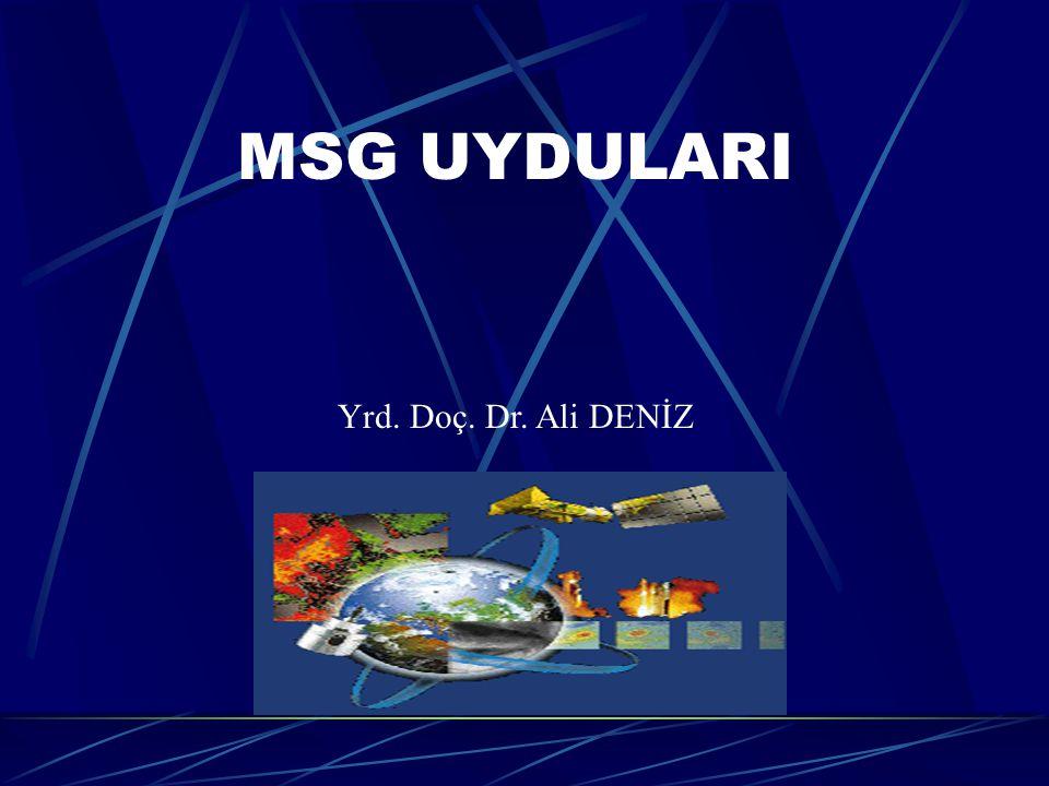 MSG UYDULARI32 Su Buharı Kanal 05 (WV6.2) Bulut Sıcak Yüksek BulutlarSoğuk Düşük Yüksek- Atmosfer Nemi (UTH) Yüksek Yüksek- Atmosfer Nemi (UTH) 31 Ekim 2003, 11:30 UTC