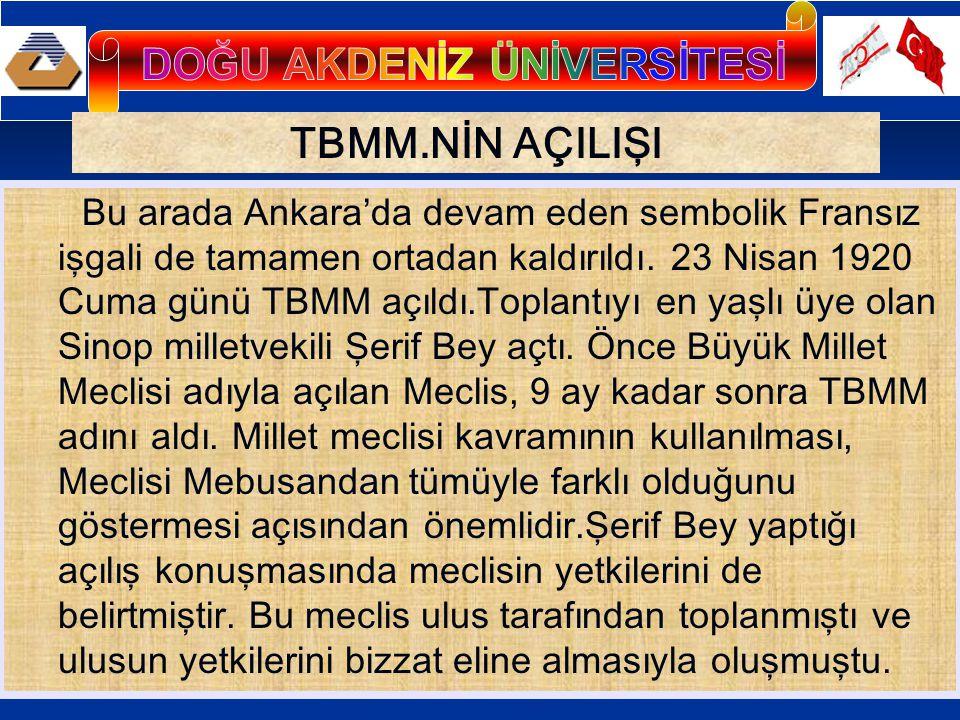 ULUSAL ORDUNUN KURULMASI Türk Ulusunun silahlı kurtuluş hareketi daha ilk işgaller sırasında başlamıştır.