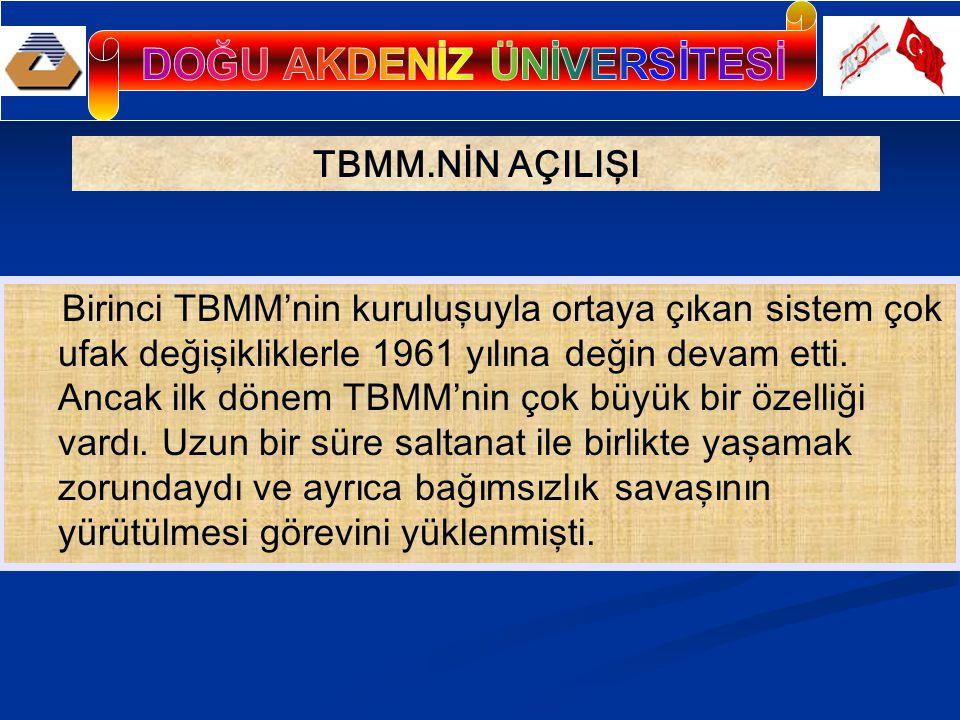 EGEMENLİK HAKLARINI KISITLAYAN HÜKÜMLER Osmanlı ordusu, 50700 kişiyi geçmeyecekti.