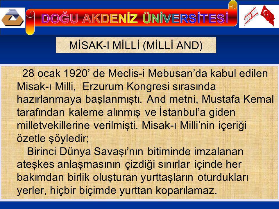 28 ocak 1920' de Meclis-i Mebusan'da kabul edilen Misak-ı Milli, Erzurum Kongresi sırasında hazırlanmaya başlanmıştı.