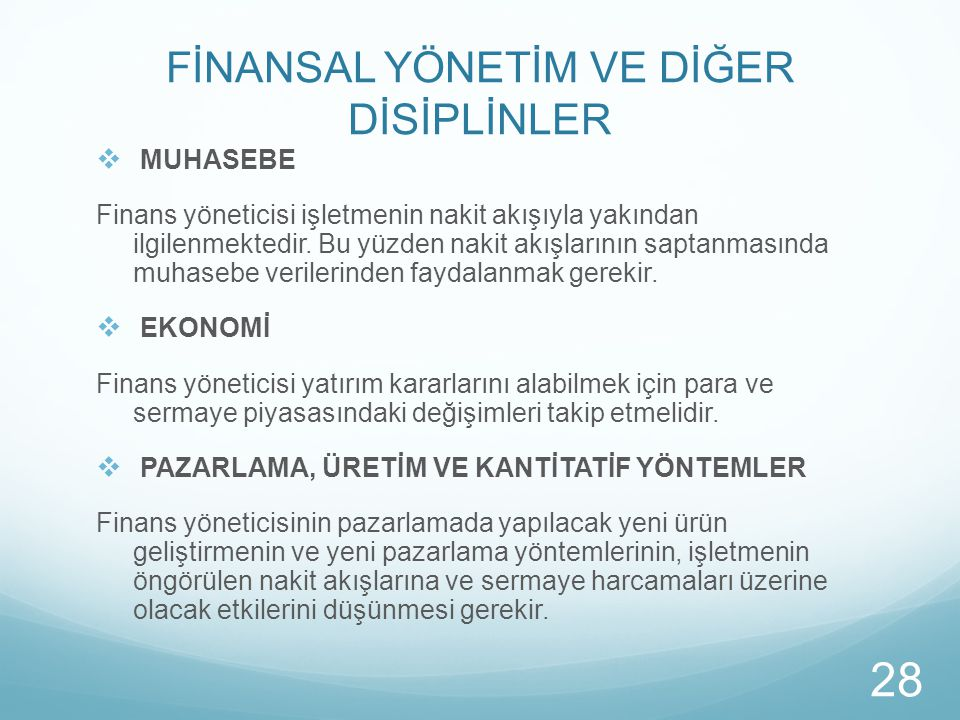 MUHASEBE Finans yöneticisi işletmenin nakit akışıyla yakından ilgilenmektedir. Bu yüzden nakit akışlarının saptanmasında muhasebe verilerinden fayda
