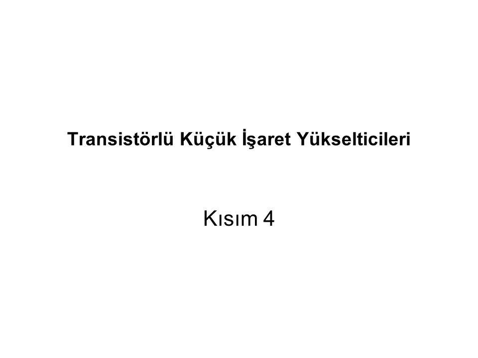 ☺ Bu bölümde transistörün yükselteç olarak nasıl çalıştırılacağını öğreneceksiniz.