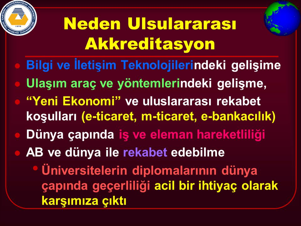 LİSANS SEVİYESİ PROGRAMLAR İÇİN GENEL AKKREDİTASYON KRİTERLERİ Prof.Dr.
