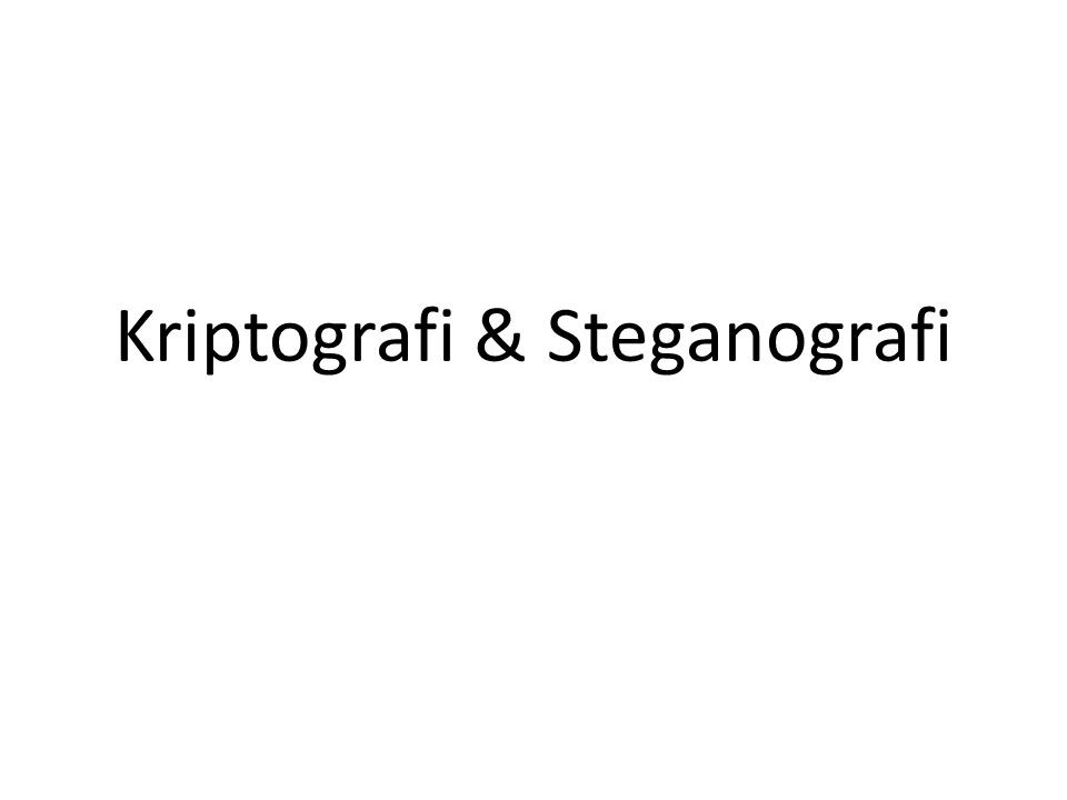 Kriptografi & Steganografi