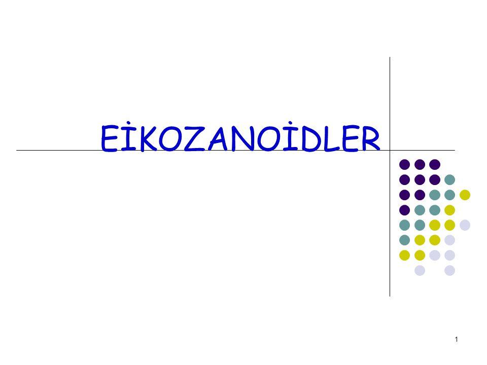 12 Eikozanoidler PROSTAGLANDİNLERİN ADLANDIRILMASI: Prostaglandinler bir büyük harf ve bir altta yazılan küçük rakamla gösterilir.PGE1de olduğu gibi büyük harf varolan halka tipini gösterir.Doğal olarak bulunan prostaglandinlerde yedi tip halka vardır.Bunlar A,B,D,E,F,G,H ve I serilerinde prostaglandinlerin oluşmasını sağlar.