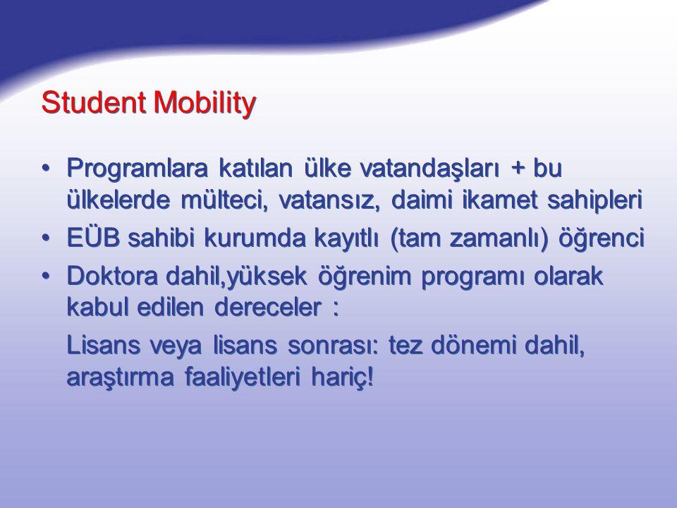 Student Mobility - Study 3 - 12 ay : 1 Temmuz - 30 Eylül Aylık Hibe Üniversitelerarası Anlaşma Kriterler..