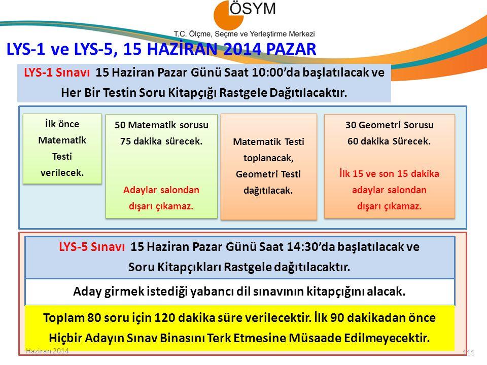 LYS-1 Sınavı 15 Haziran Pazar Günü Saat 10:00'da başlatılacak ve Her Bir Testin Soru Kitapçığı Rastgele Dağıtılacaktır.