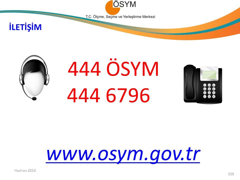 444 ÖSYM 444 6796 www.osym.gov.tr İLETİŞİM Haziran 2014 159
