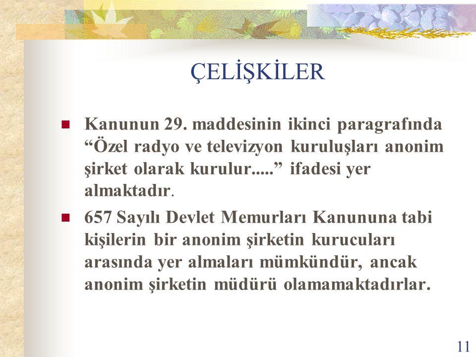 11 ÇELİŞKİLER Kanunun 29.