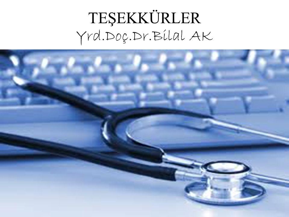 TEŞEKKÜRLER Yrd.Doç.Dr.Bilal AK
