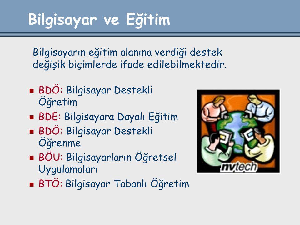 Türkiye'de BDÖ_2 Ayrıca bu okullara denemek üzere Bilim ve Teknik ansiklopedisi, İngilizce, matematik, fizik, kimya ve biyoloji konularında ders yazılımları temin edilmiştir.