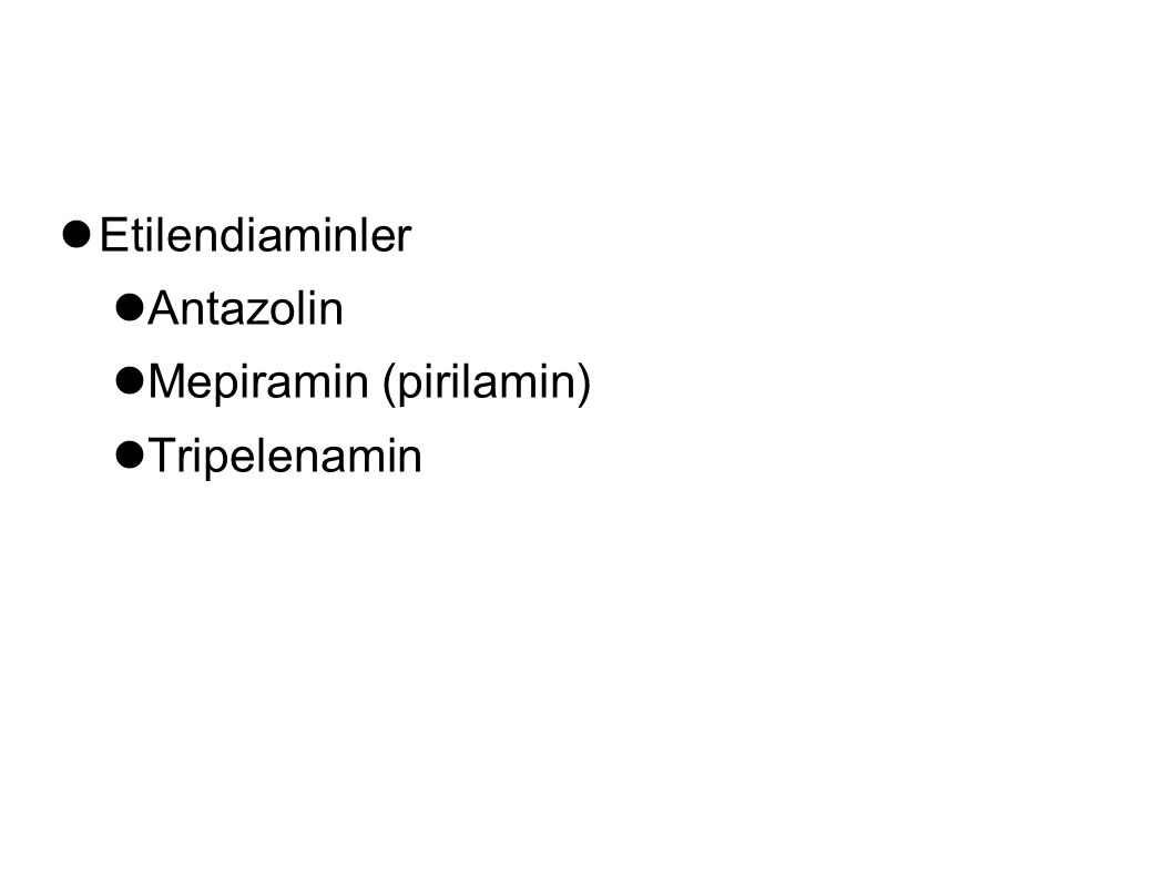 Etilendiaminler Antazolin Mepiramin (pirilamin) Tripelenamin