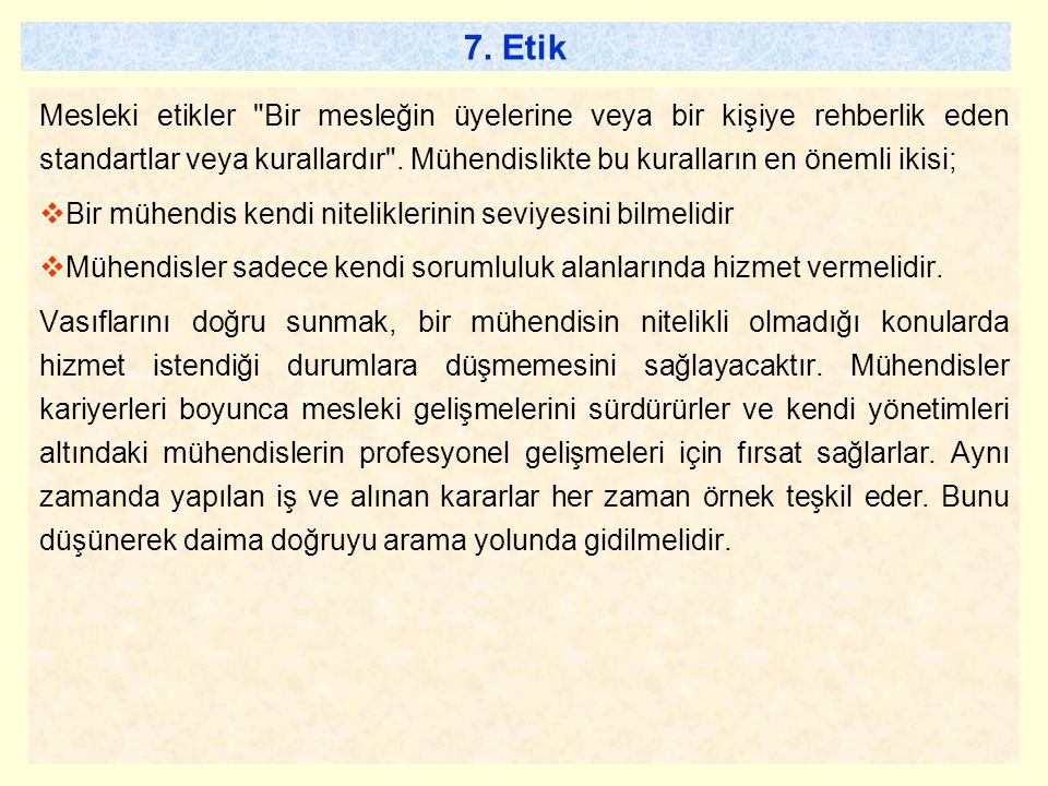 7. Etik Mesleki etikler
