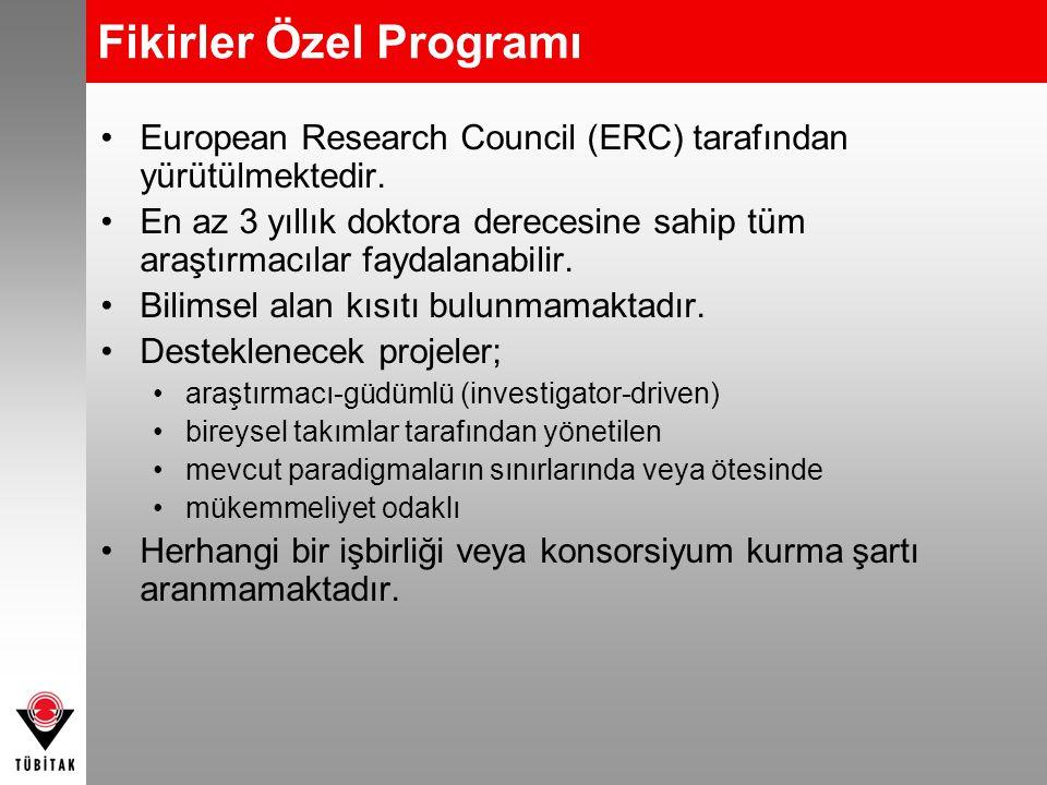 Fikirler Özel Programı European Research Council (ERC) tarafından yürütülmektedir. En az 3 yıllık doktora derecesine sahip tüm araştırmacılar faydalan