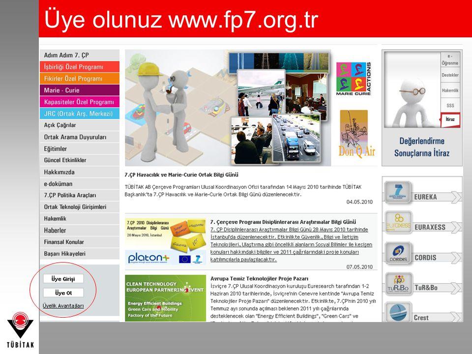 Üye olunuz www.fp7.org.tr