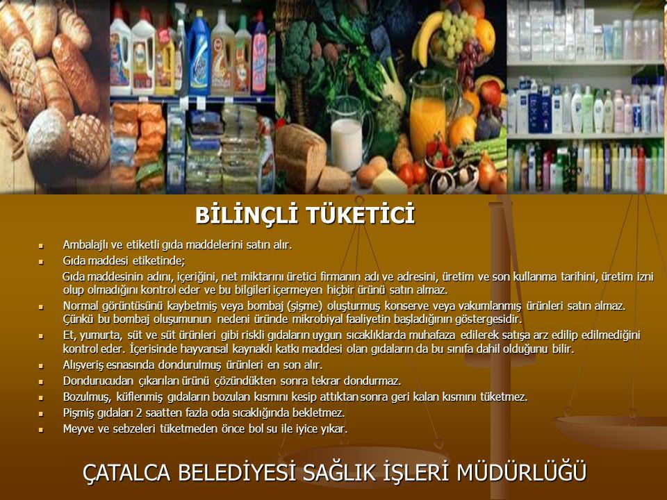 Ambalajlı ve etiketli gıda maddelerini satın alır. Gıda maddesi etiketinde; Gıda maddesinin adını, içeriğini, net miktarını üretici firmanın adı ve ad