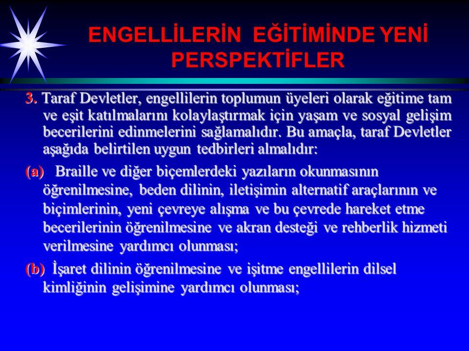 ENGELLİLERİN EĞİTİMİNDE YENİ PERSPEKTİFLER 4.