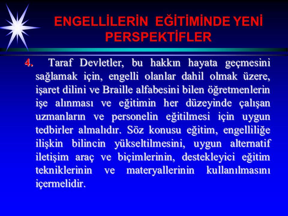 ENGELLİLERİN EĞİTİMİNDE YENİ PERSPEKTİFLER 5.