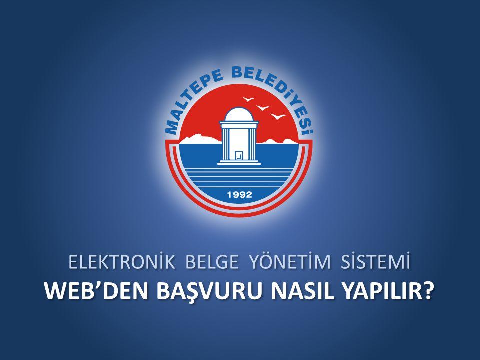 ELEKTRONİK BELGE YÖNETİM SİSTEMİ WEB'DEN BAŞVURU NASIL YAPILIR.