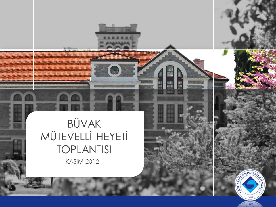 BÜVAK MÜTEVELLİ HEYETİ TOPLANTISI KASIM 2012