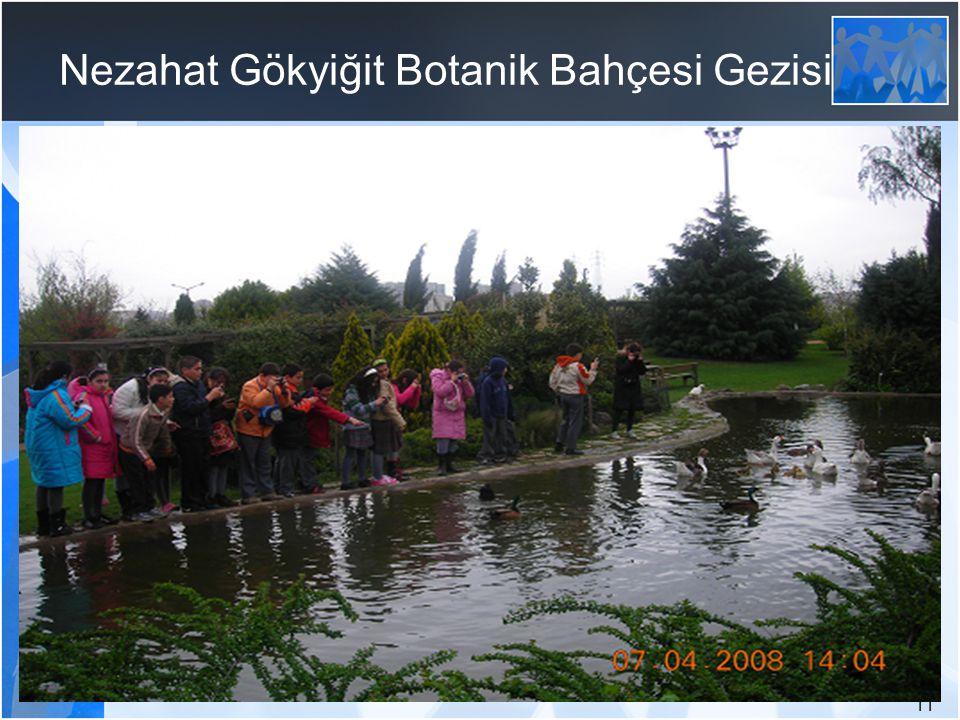 11 Nezahat Gökyiğit Botanik Bahçesi Gezisi