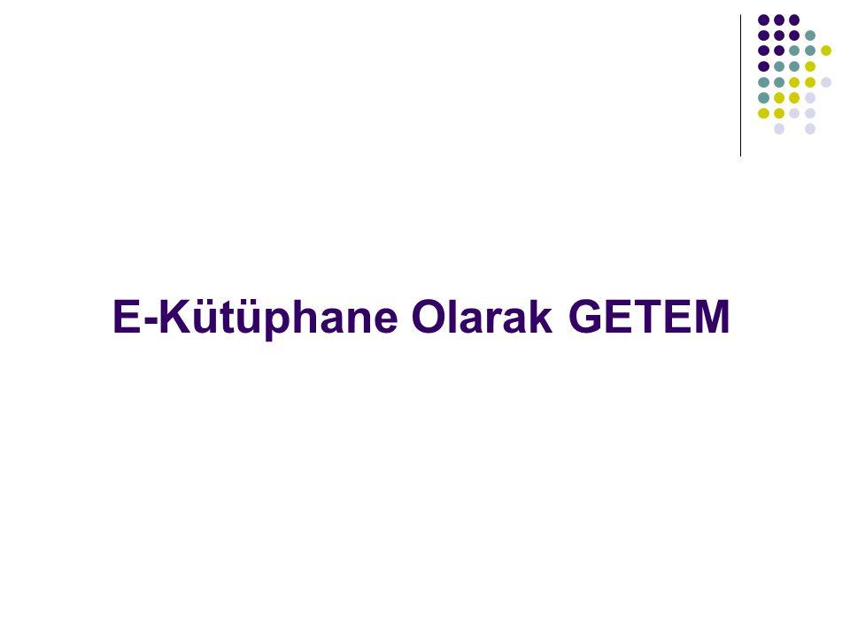 GETEM'in Rolü - Devam GETEM tarafından tasarlanan internet kütüphanesi projesi; görme engellilerin bilgi kaynaklarına erişimini sağlamayı amaçlamaktadır.