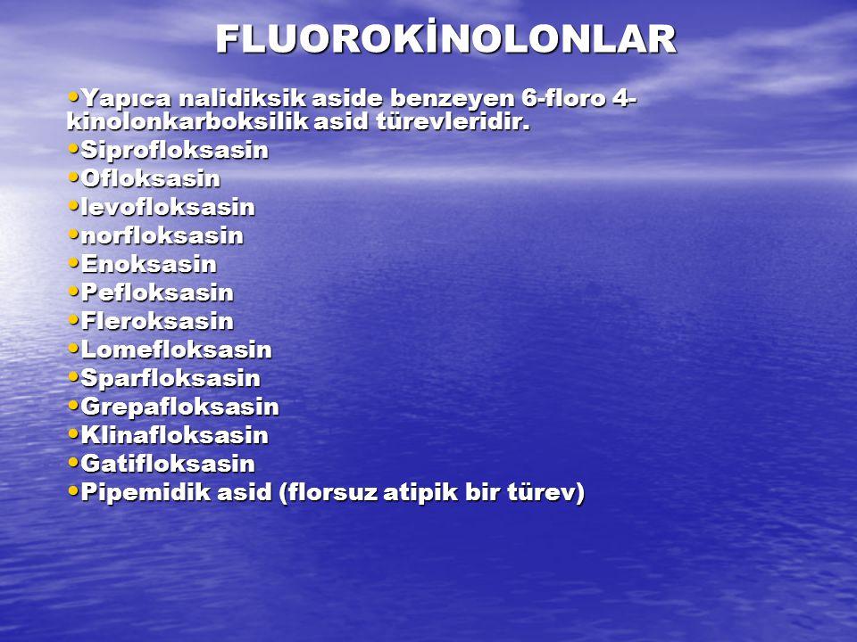 FLUOROKİNOLONLAR Yapıca nalidiksik aside benzeyen 6-floro 4- kinolonkarboksilik asid türevleridir. Yapıca nalidiksik aside benzeyen 6-floro 4- kinolon