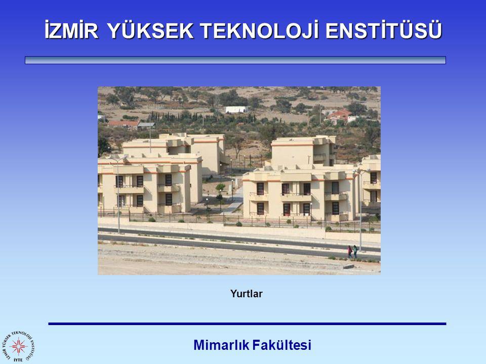 İZMİR YÜKSEK TEKNOLOJİ ENSTİTÜSÜ Mimarlık Fakültesi Spor Salonu