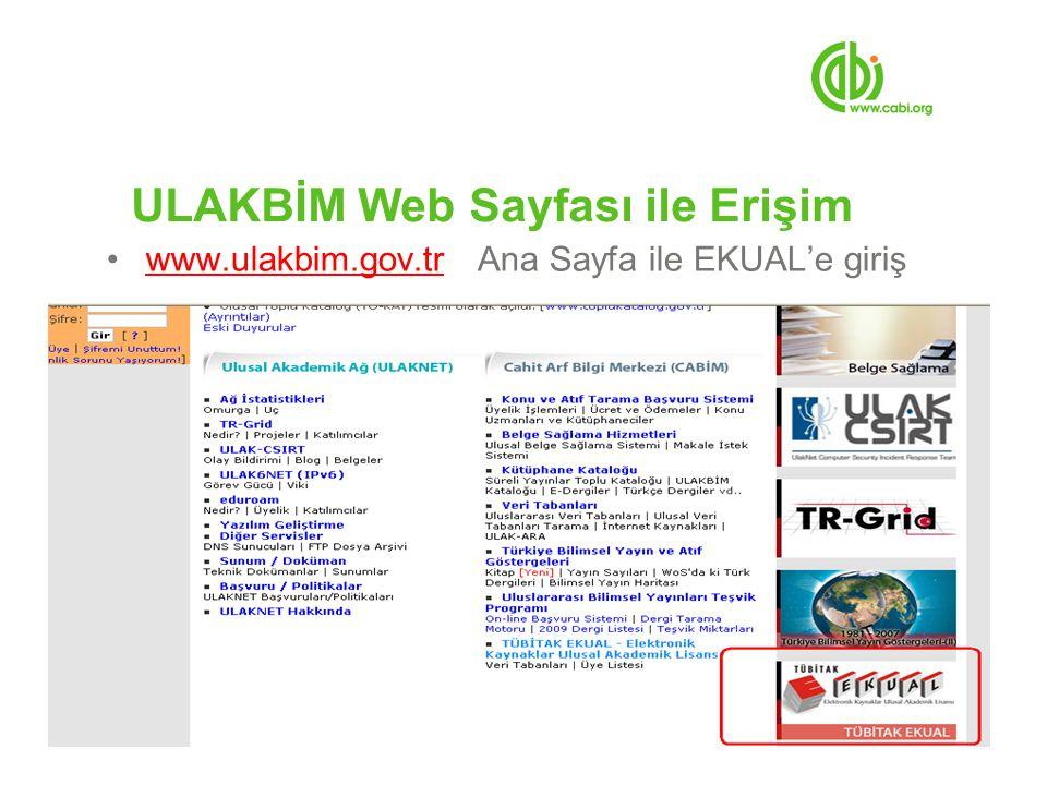 ULAKBİM Web Sayfası ile Erişim www.ulakbim.gov.tr Ana Sayfa ile EKUAL'e girişwww.ulakbim.gov.tr