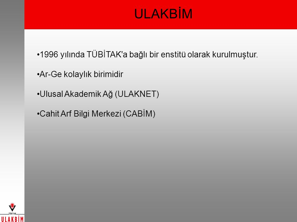 ULAKBİM 1996 yılında TÜBİTAK a bağlı bir enstitü olarak kurulmuştur.