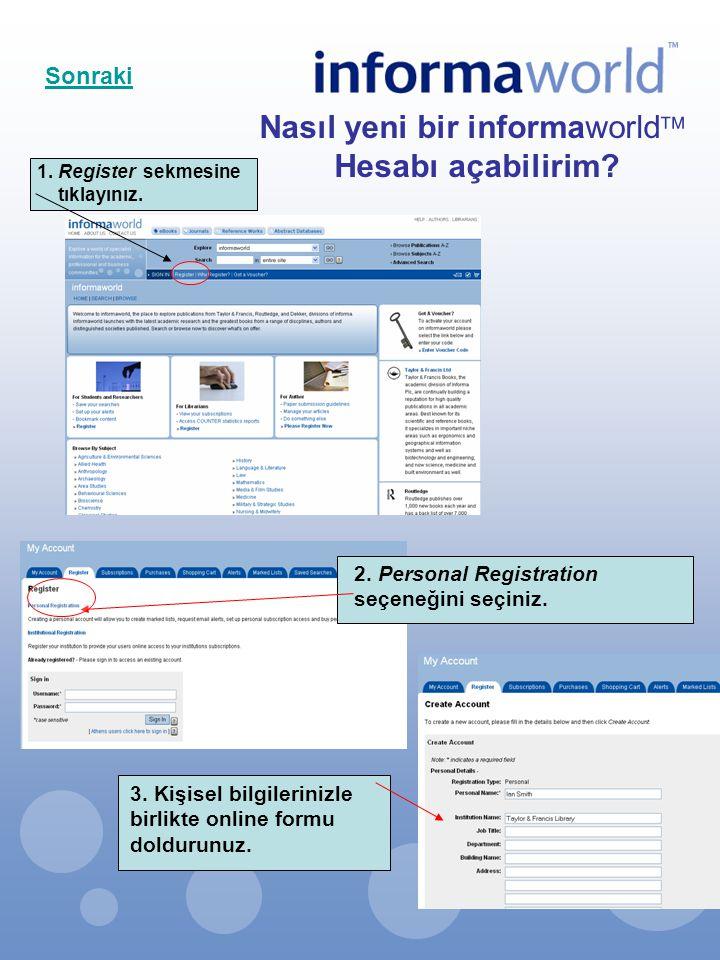 2. Personal Registration seçeneğini seçiniz. Nasıl yeni bir informaworld  Hesabı açabilirim? 1. Register sekmesine tıklayınız. 3. Kişisel bilgilerini