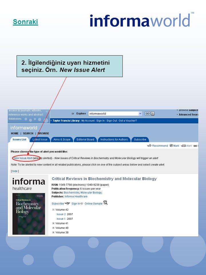 2. İlgilendiğiniz uyarı hizmetini seçiniz. Örn. New Issue Alert Sonraki
