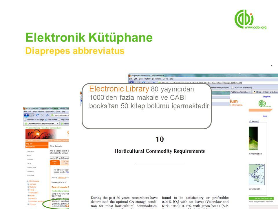 Elektronik Kütüphane Diaprepes abbreviatus Electronic Library 80 yayıncıdan 1000'den fazla makale ve CABI books'tan 50 kitap bölümü içermektedir.