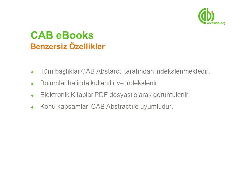 ● Tüm başlıklar CAB Abstarct tarafından indekslenmektedir. ● Bölümler halinde kullanılır ve indekslenir. ● Elektronik Kitaplar PDF dosyası olarak görü