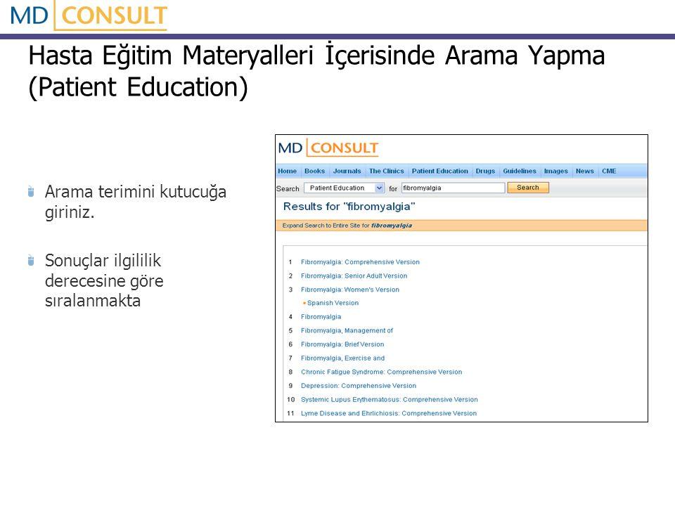 Hasta Eğitim Materyalleri İçerisinde Arama Yapma (Patient Education) Arama terimini kutucuğa giriniz.