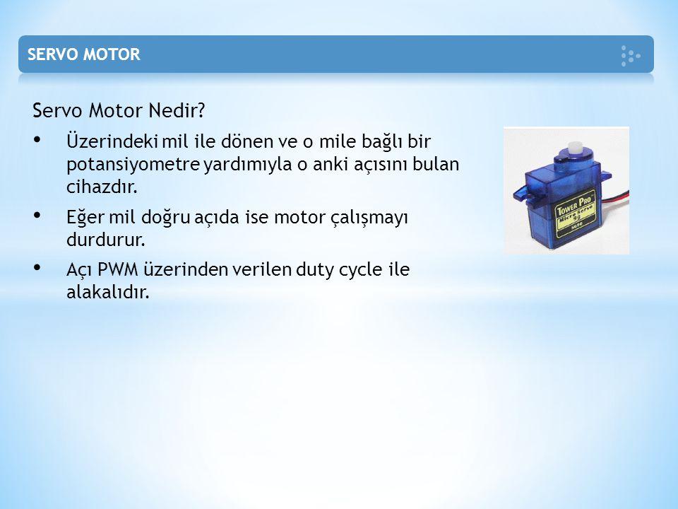 Servo Motor Nedir? Üzerindeki mil ile dönen ve o mile bağlı bir potansiyometre yardımıyla o anki açısını bulan cihazdır. Eğer mil doğru açıda ise moto