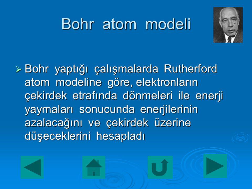  4. Çekirdekteki yük miktarı bir elementin tüm atomlarında aynı farklı elementlerin atomlarında farklıdır.  5. Atomun çekirdeğindeki proton sayısı,