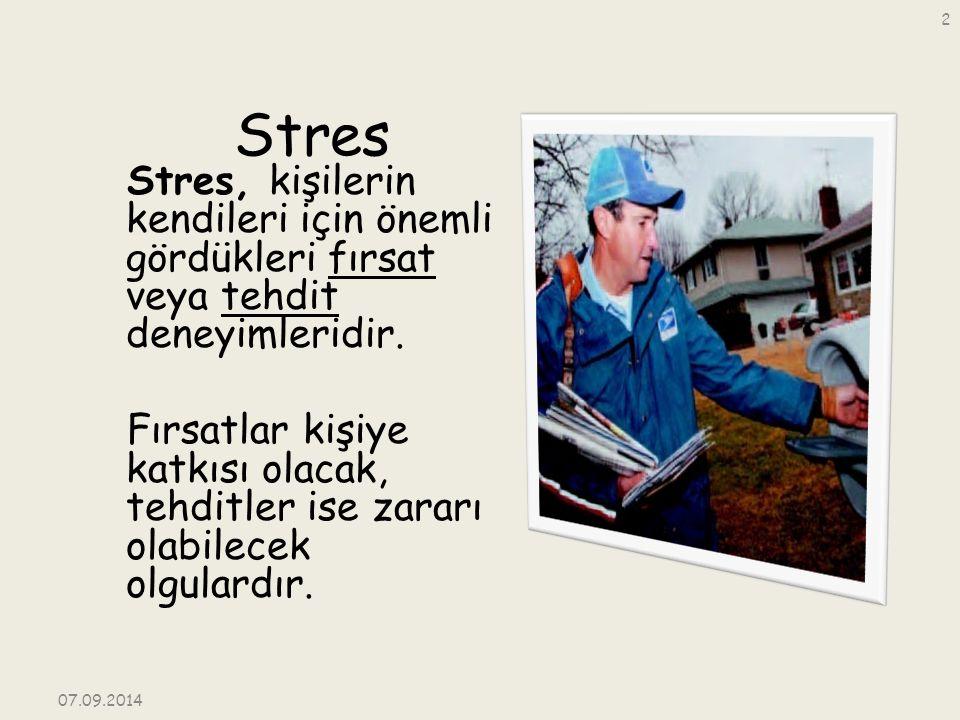 Stres Stres, kişilerin kendileri için önemli gördükleri fırsat veya tehdit deneyimleridir. Fırsatlar kişiye katkısı olacak, tehditler ise zararı olabi